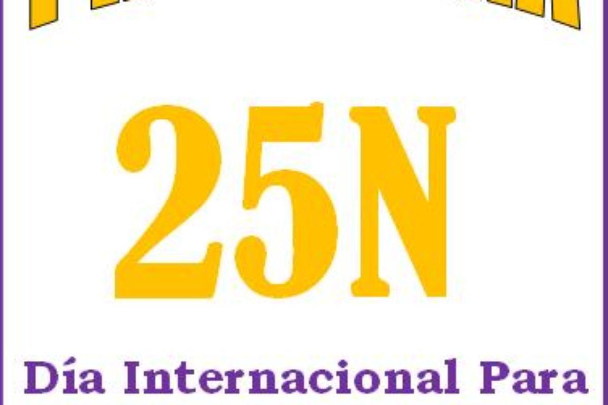 PROGRAMACION SEMANA 25 NOVIEMBRE: DIA INTERNACIONAL PARA LA ELIMINACION DE LA VIOLENCIA HACIA LAS MUJERES